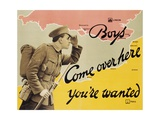 Boys Come over Here You're Wanted Recruitment Poster