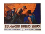 Teamwork Builds Ships Poster