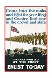 You are Wanted at the Front  Enlist Today Recruitment Poster