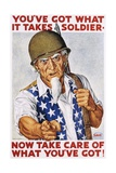 You've Got What it Takes Soldier Poster