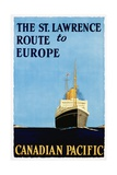The St Lawrence Route to Europe Poster