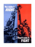 You Make it RightThey Make it Fight Poster