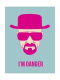I'm Danger Poster 2