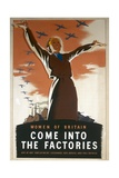 Women of Britain  Come into the Factories Poster