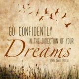 Go Confidently - Henry David Thoreau Classic Quote