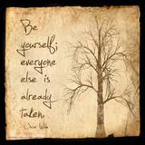 Be Yourself - Oscar Wilde Classic Quote Reproduction d'art par Jeanne Stevenson
