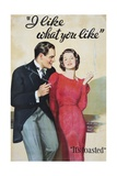 I Like What You Like Advertising Poster