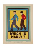 Character Culture Citizenship Guides Original Poster, Which Is Manly Giclée