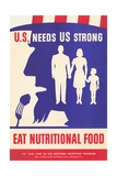 US Needs Us Strong  Eat Nutritional Food Poster