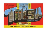 Greetings from Tulsa  Oklahoma  the Oil City of the World