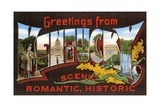 Greetings from Kentucky  Scenic  Romantic  Historic