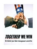 Together We Win Labor-Management Poster