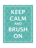 Keep Calm & Brush