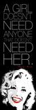 Need Her