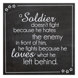 A Soldier Doesn't Fight
