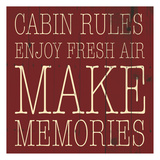 Cabin Rules Enjoy