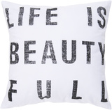 Life Is Beauty Full Poly Fill Pillow - White