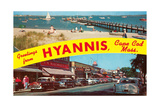 Greetings from Hyannis  Cape Cod
