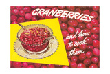 Cranberries and How to Cook Them