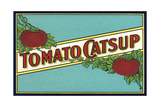 Label for Tomato Catsup