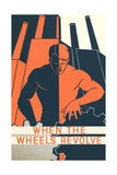 When the Wheels Revolve Poster