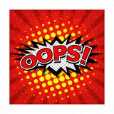 Oops! - Commic Speech Bubble  Cartoon