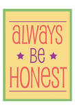 Always Be Honest 2