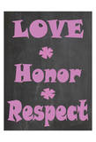 Love Honor Respect