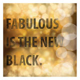 Fabulous is The New Black
