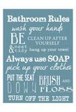 Bathroom Rules (Blue)