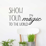 Show Your Magic EN Wall Decal