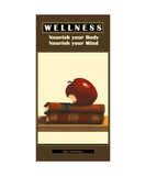 WELLNESS - No 6 - Nourish your Body and Mind