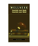 WELLNESS - No 19 - Nourish your Body and Mind