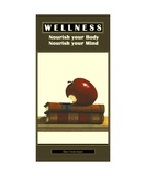 WELLNESS - No 3 - Nourish your Body and Mind