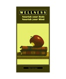 WELLNESS - No 8 - Nourish your Body and Mind