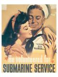 He Volunteered For Submarine Service