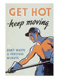Get Hot - Keep Moving