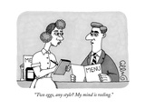 """""""Two eggs  any style My mind is reeling"""" - New Yorker Cartoon"""