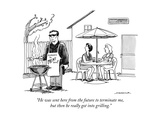"""He was sent here from the future to terminate me  but then he really got …"" - New Yorker Cartoon"