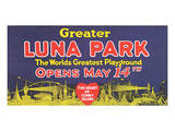 Greater Luna Park Opening