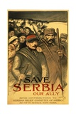 Save Serbia Our Ally  Send Contributions to Serbian Relief Committee of America  Pub France  1916