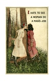 """Vintage Postcard Showing Two Women Kissing  """"I Hate to See a Woman Do a Man's Job"""" 1914"""