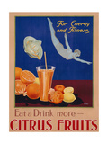 For Energy and Fitness  Eat and Drink More Citrus Fruits'  Health Poster  C1930