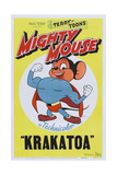 Mighty Mouse in Krakatoa