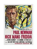 Cool Hand Luke (aka Nick Mano Fredda)