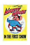 Mighty Mouse in the First Snow