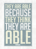 They Are Able Because They Think They Are