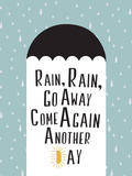 Rain  Rain  Go Away Minimalism