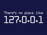 Theres No Place Like 127001 Localhost Computer Print Poster