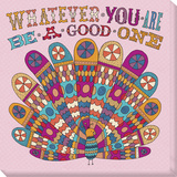 Whatever You Are  Be A Good One
